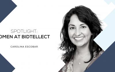 SPOTLIGHT: WOMEN AT BIDTELLECT Carolina Escobar